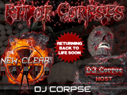 Click To Pit Of Corpses Creator and Thee Originator of The Triple Murder's Page, DJ Corpse™